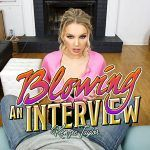 Blowing An Interview Kenzie Taylor VR Porn