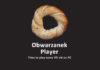 Obwarzanek Player